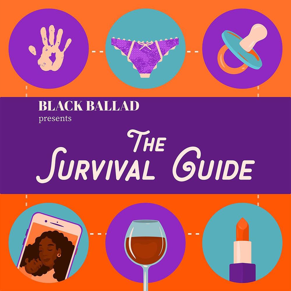 Black Ballad Presents: The Survival Guide image via Listen Notes website