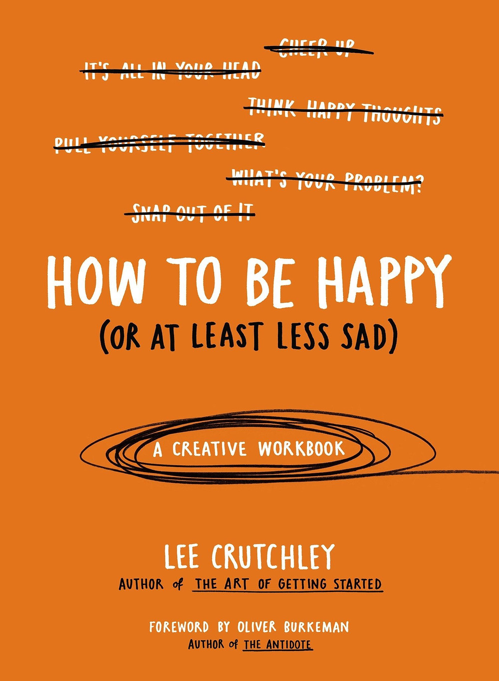 How To Be Happy (Or At Least Less Sad) by Lee Crutchley image via Amazon website