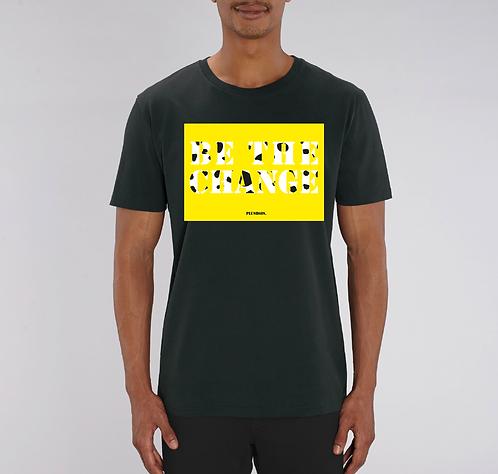 Be the Change - Black Tshirt Unisex