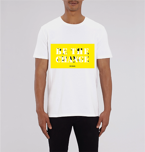 Be the Change - White Tshirt Unisex