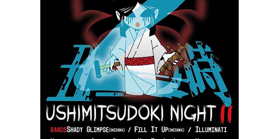 Ushimitsudoki Night II