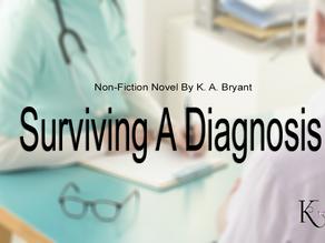 Surviving A Diagnosis