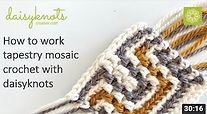 How to work tapestry mosaic crochet
