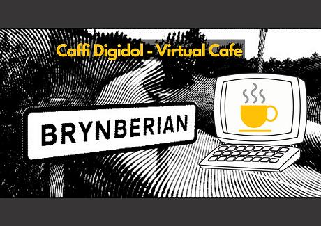 Caffi Digidol Brynberian Virtual Cafe (I