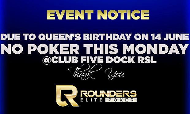 no poker QUEEN'S BIRTHDAY.jpg