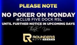 no poker ON MONDAYS