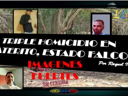 TRIPLE HOMICIDIO EN PLATERITO, ESTADO FALCON