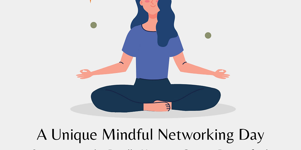 A Unique Mindful Networking Day