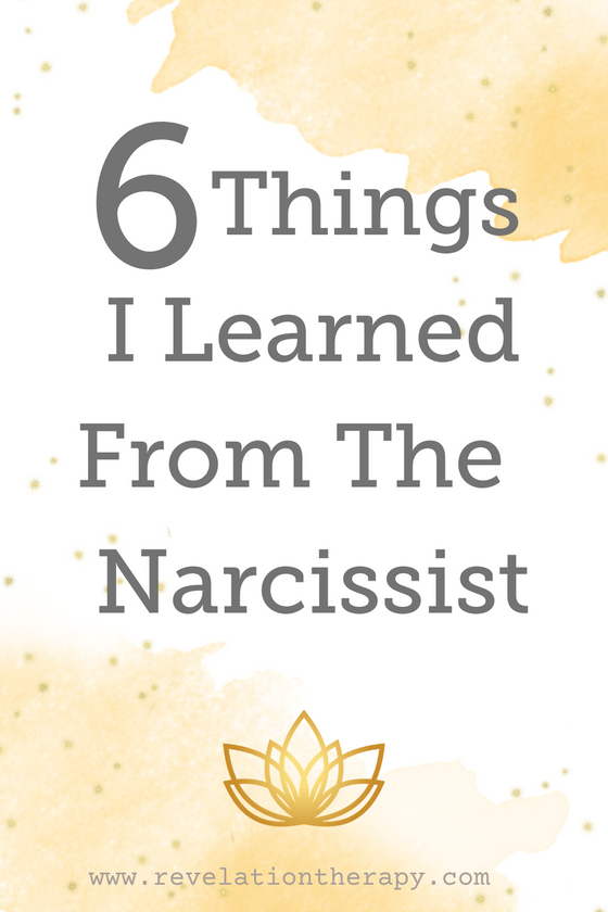 6 Things I Learned From The Narcissist
