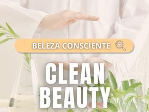 Clean Beauty - Beleza Consciente