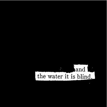 and%20the%20water%20it%20is%20blind%20co