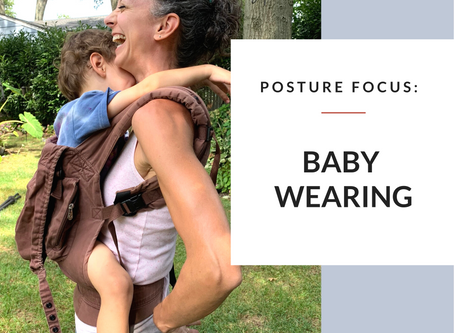Posture Focus: Baby Carrying