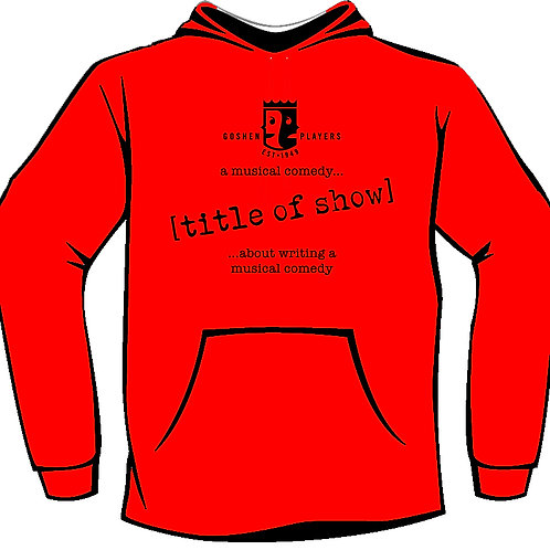 Title of Show Hoodie