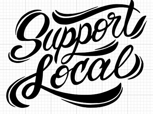 """Support Local"" Sticker"