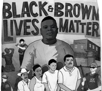 Black and Brown Lives Matter