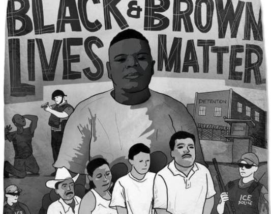 Black and Brown Lives Matter