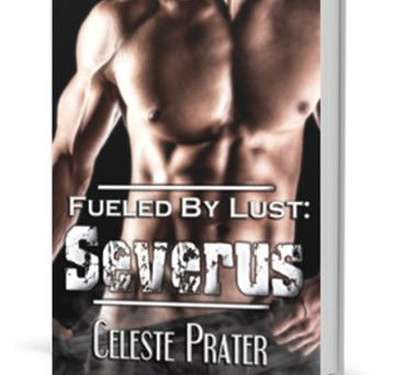 FUELED BY LUST: SEVERUS now in paperback