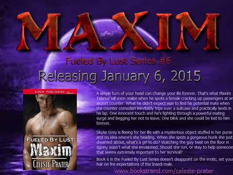 FUELED BY LUST: MAXIM - Releasing 1-6-15 and Blurb