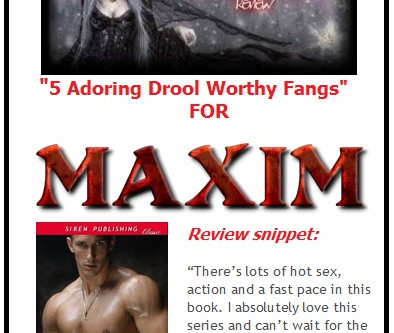 YET ANOTHER 5 STAR RAVE REVIEW for MAXIM - Paranormal Romance and Authors That Rock!