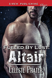 FUELED BY LUST: ALTAIR - RELEASED ON AMAZON!