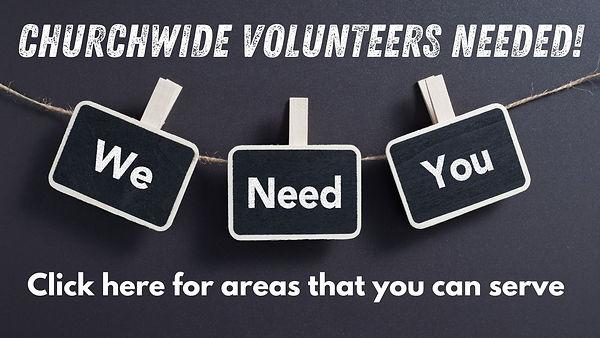 Churchwide Volunteers Needed! for websit