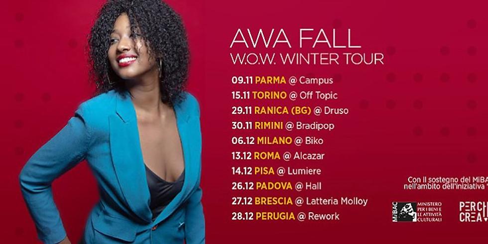 Awa Fall // WoW Winter Tour 2019 // Pisa