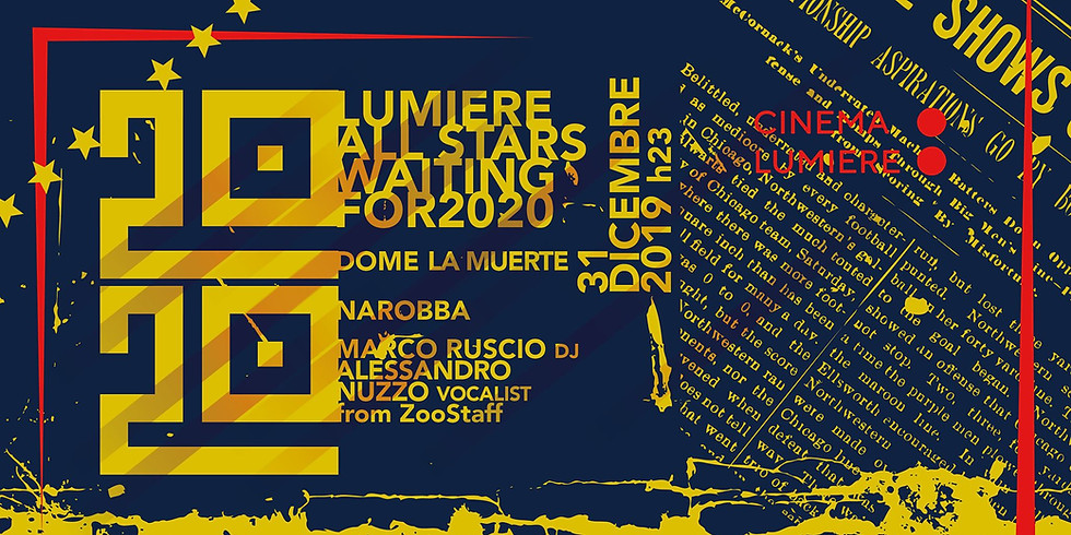 All Stars Waiting For 2020 | 31.12.19 Capodanno Cinema Lumiere