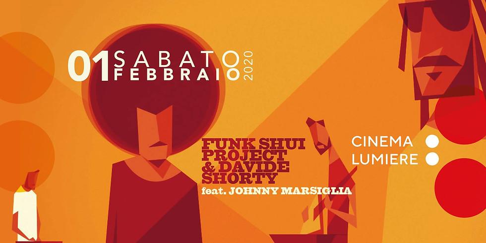 Funk Shui Project & DavideShorty ft. Johnny Marsiglia