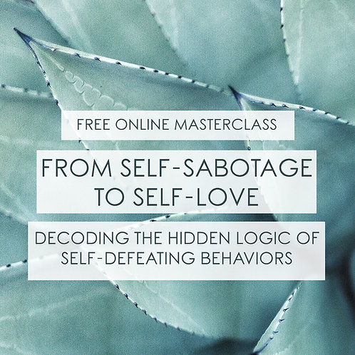 From Self-Sabotage to Self-Love - FREE with Discount Code SELFLOVE