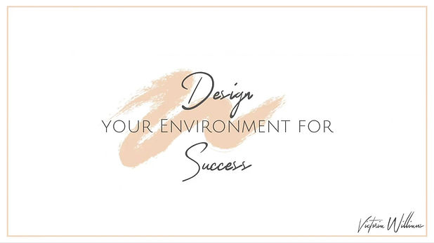 Free Msterclass on how to Design Your Environment for Success