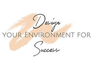 Design your Environment for Success.jpg