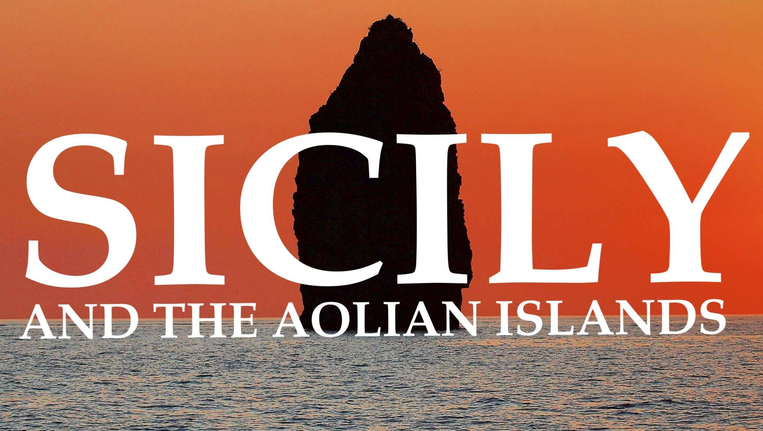 SICILY AND THE AOLIAN ISLANDS