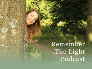 Remember the Light Podcast