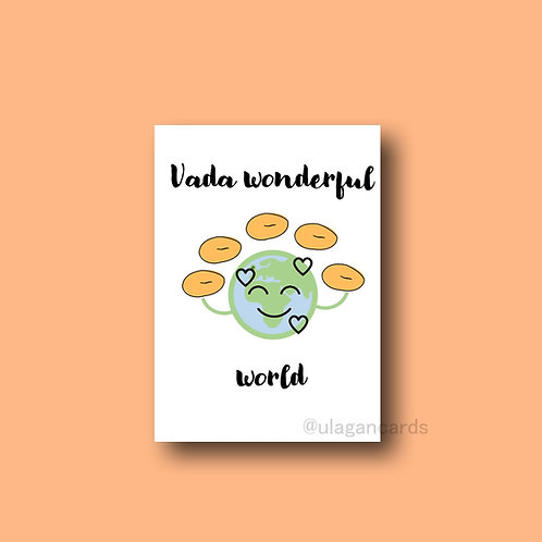 vada wonderful world