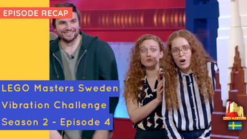 LEGO Masters Sweden - Vibrations Challenge - S02E04 Recap