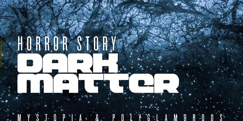 Horror Story: Dark Matter/sf