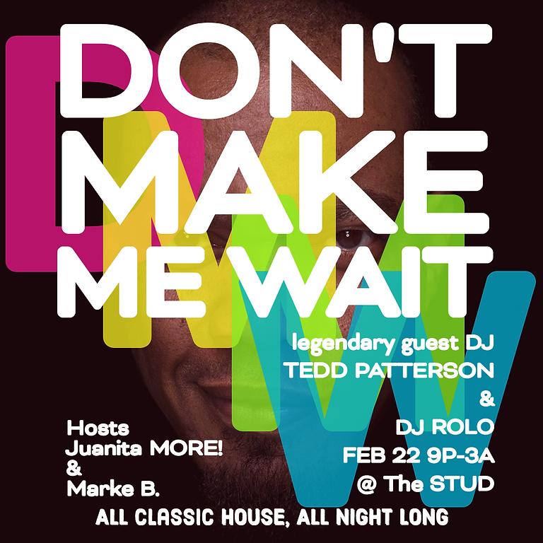 Don't Make Me Wait!/sf