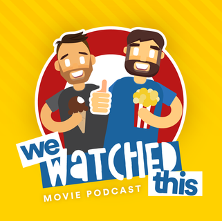 We-watched-this.png