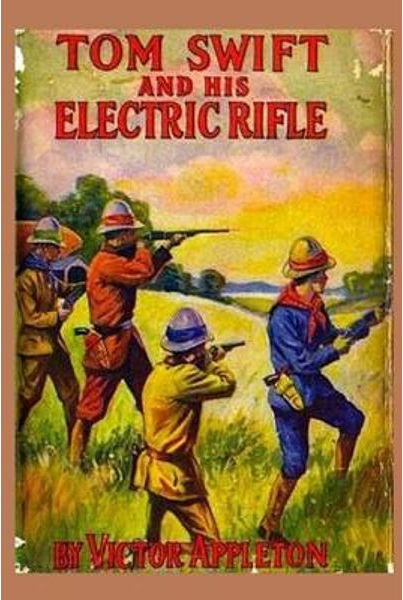 10-tom-swift-and-his-electric-rifle.jpg