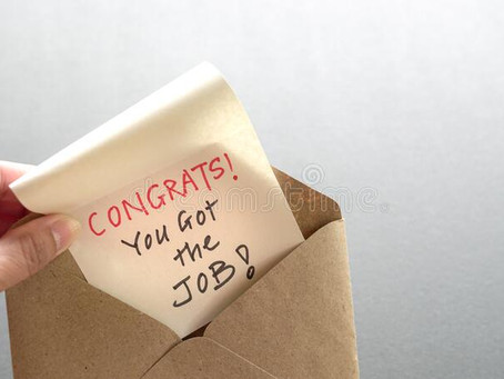 CONGRATULATIONS - you got the job!! 👏