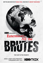 Summer Drive-In Series:  Exterminate All The Brutes Pt. 2