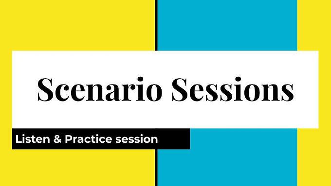 Scenario Sessions