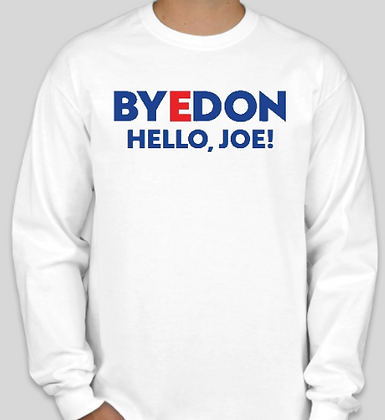 ByeDon, Hello Joe Long Sleeve