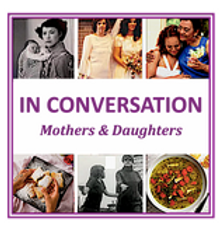 In Conversation: Mothers and Daughters
