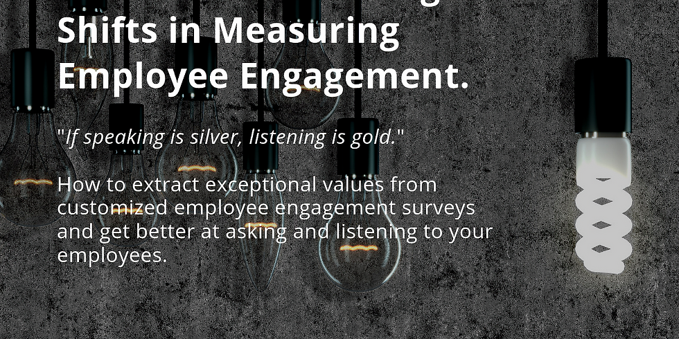 Paradigm Shifts in Measuring Employee Engagement