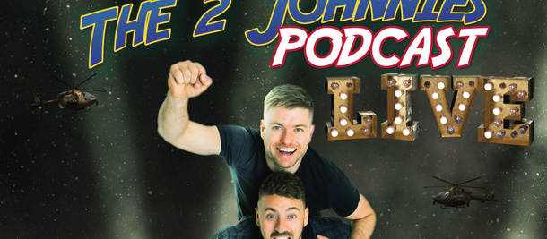 The 2 Johnnies Are Coming To The 3Arena