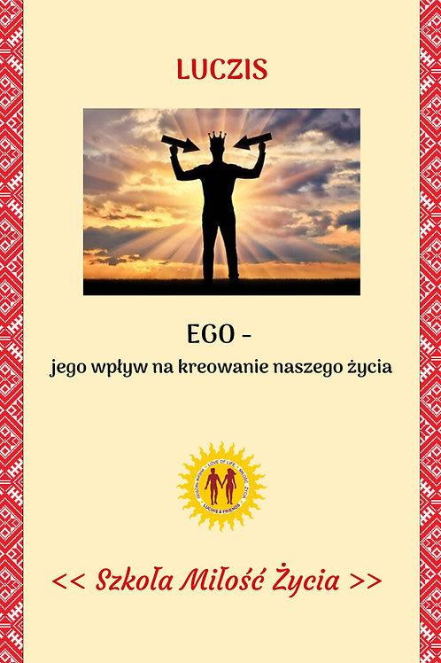 EGO - jego wpływ na kreowanie naszego życia