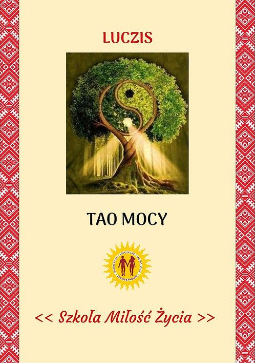 TAO MOCY – Źródła osobistej mocy na ścieżce Tao