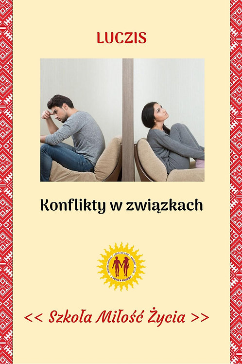 Konflikty w relacjach partnerskich, miłosnych i rodzinnych - jak je rozwiązywać