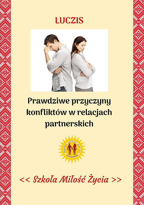 Prawdziwe przyczyny konfliktów w relacjach partnerskich